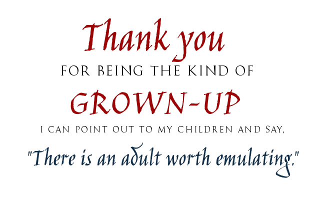 Thank you for being a grownup