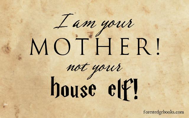 i-am-not-a-house-elf